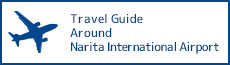 Travel Guide Around Narita International Airport